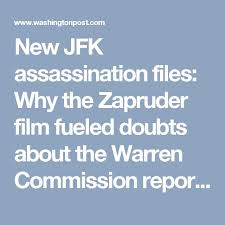warren commission kennedy assassination kennedy  zapruder captured jfk s assassination in riveting detail fueling decades of conspiracy theories