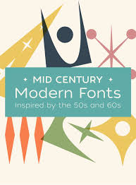 on the creative market mid century modern fonts inspired by the 50s and 60s