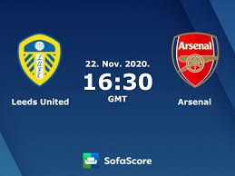 Leeds United Arsenal live score, video stream and H2H results - SofaScore