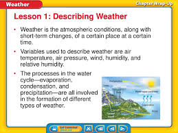 Lesson 1 Describing Weather Lesson 2 Weather Patterns Ppt Download