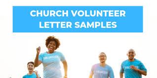 Volunteer Letter Samples Church Volunteer Letters Churchletters Org