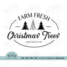 Trees wall art, tree svg, laser cut files, cnc plans, trees wall decor plasma cut file free dxf, eps, ai, svg, pdf, png files included. Farm Fresh Christmas Trees Svg Png Dxf Files So Fontsy