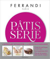 Livre Cours De Pâtisserie Toutes Les Techniques Et Recettes Dune