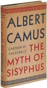best literary inspiration albert camus images albert camus a philosophical essay introducing his philosophy of the absurd man s futile search for meaning unity and clarity in the face of an