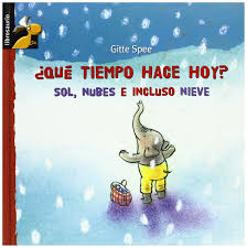 How's the weather in madrid today? Que Tiempo Hace Hoy Sol Nubes E Incluso Nieve Librosaurio Spanish Edition Spee Gitte 9788479428266 Amazon Com Books