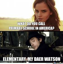 Elementary My Dear Watson. by bleyadeluxe - Meme Center via Relatably.com