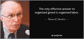 Greed Quotes Interesting QUOTES BY THOMAS R DONAHUE AZ Quotes