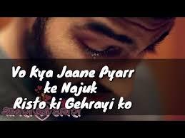 heartbroken altaf raja sad shayari shayari whatsapp status you
