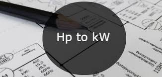 Hp To Kw Motor Chart Hp To Kw Calculator Examples Steps To Convert Table And