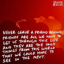 Friend quotes 100 Best Friend Quotes Images [Updated 100] Quote Bold 70