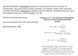 Henderson Hasselbalch Solved Use The Henderson Hasselbach Equation To Calculate