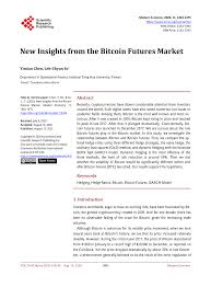 They're what we're all talking about right now, both in the cryptocurrency ecosystem and in traditional investment circles alike. Pdf New Insights From The Bitcoin Futures Market