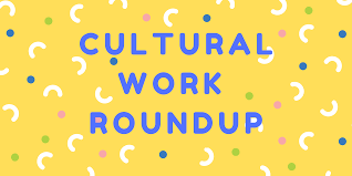 January Cultural Work Roundup 2020
