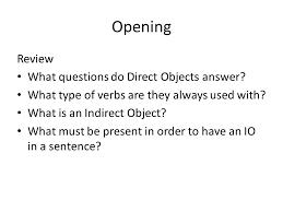 Language Arts 1/15/14. Opening Review DO & IO worksheet. - ppt ...