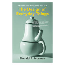Don Norman Design Of Everyday Things The Design Of Everyday Things