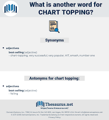 Chart Synonym Synonyms For Chart Topping Antonyms For Chart Topping