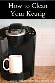 full tutorial on how to clean a keurig coffee brewing machine