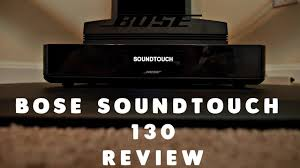 bose 130 soundtouch. bose soundtouch 130 review - hd techevax r