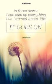 Life Goes On Quotes Extraordinary 48 Powerful Quotes That Will Change The Way You Live And Think