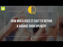 how much to replace garage doorHow Much Does It Cost To Repair A Garage Door Opener  YouTube