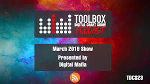 Toolbox Digital Chart Show 023 March 2019 Presented By