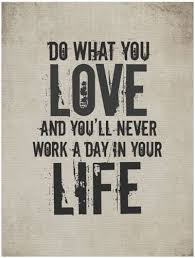 Love What You Do Quotes