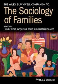 the wiley blackwell panion to the sociology of families
