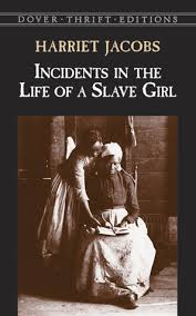 incidents in the life of a slave girl by harriet ann jacobs 152519