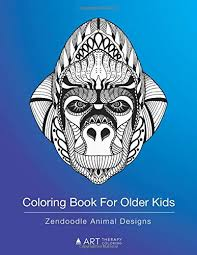 Make your world more colorful with printable coloring pages from crayola. Coloring Book For Older Kids Zendoodle Animal Designs Colouring Pages For Boys Girls Of All Ages Art Therapy Coloring