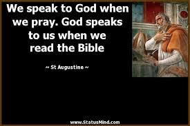 St Augustine Quotes Gorgeous We Speak To God When We Pray God Speaks To Us StatusMind