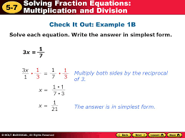 5 7 solving fraction equations multiplication and division check it out example 1b