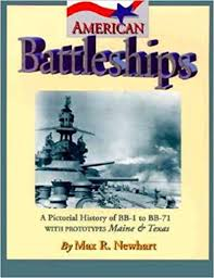 Sample Battleship Game Amazing American Battleships A Pictorial History Of BB48 To BB748 Max R