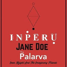 In Peru / Jane Doe / The Palarva / Ivan Knight Tickets and Dates - See  Tickets