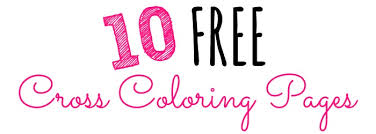 10 Free Cross Coloring Pages Loving Christ