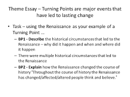 why was the center of the renaissance ppt video online theme essay turning points are major events that have led to lasting change