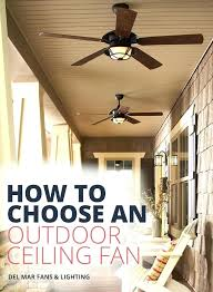 outdoor wet ceiling fans best patio ceiling fans best outdoor exterior ceiling fans hunter ul wet