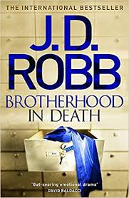 <b>Brotherhood in</b> Death: 42: Amazon.co.uk: <b>J. D. Robb</b> ...