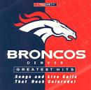 Denver Broncos: Greatest Hits, Vol. 1