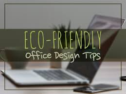eco friendly office. Eco Friendly Office
