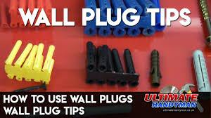 How To Use Wall Plugs Wall Plug Tips