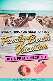 28 Family Beach Vacation Packing List Essentials Free