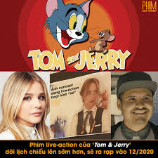 Phim Sắp Chiếu - [Phim live-action của 'Tom & Jerry' dời...