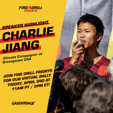 Charlie Jiang is a climate campaigner... - Fire Drill Fridays ...