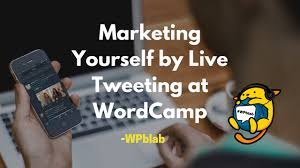 wpblab ep66 marketing yourself by live tweeting at wordcamp wpblab ep66 marketing yourself by live tweeting at wordcamp wpwatercooler