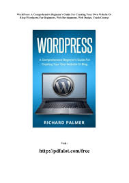 Web Design Crash Course Word Press A Comprehensive Beginners Guide For Creating