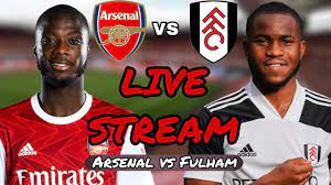 ARSENAL VS FULHAM LIVE STREAM - YouTube