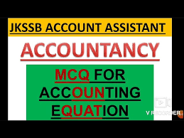 mcq for accounting equation jkssb