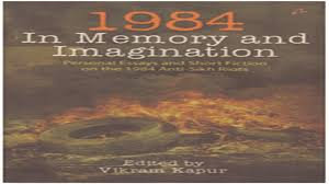 in memory and imagination personal essays and stories on the 1984 in memory and imagination personal essays and stories on the 1984 anti sikh riots review