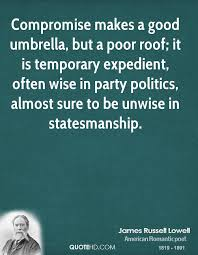 Roof Quotes Simple James Russell Lowell Politics Quotes QuoteHD