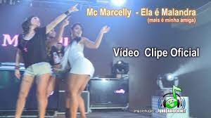 Mc Marcelly - Ela é Malandra (Clipe Oficial) - YouTube